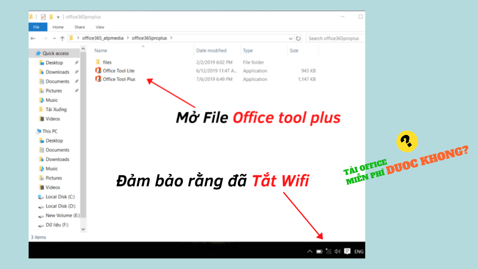 Tắt Wifi và mở File Office Tool Plus