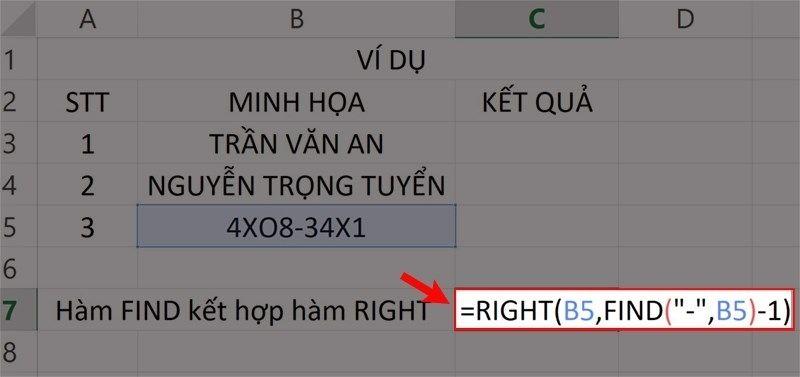 """Nhập hàm =RIGHT(B5,FIND(""""-"""",B5)-1)vào ô bảng tính."""