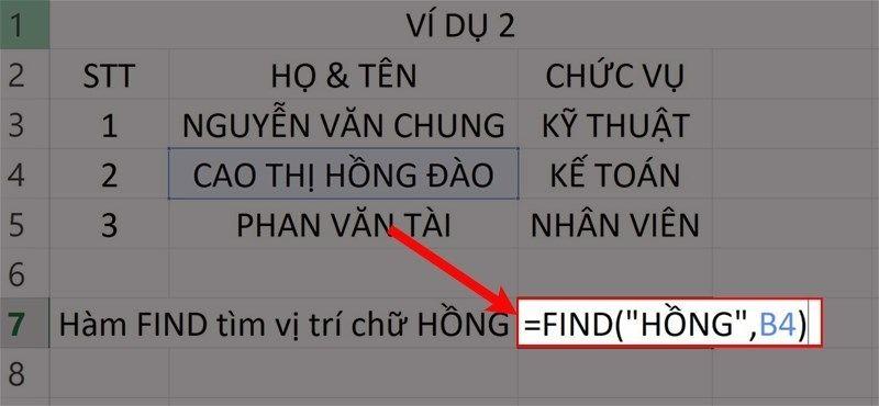 """Nhập hàm =FIND(""""HỒNG"""",B4)vào ô bảng tính Excel."""