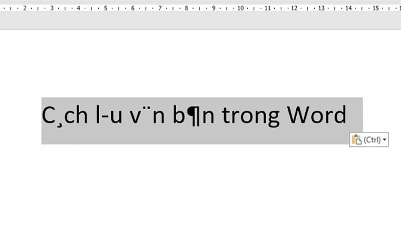 Mở file Word > Copy đoạn văn bản bị lỗi font