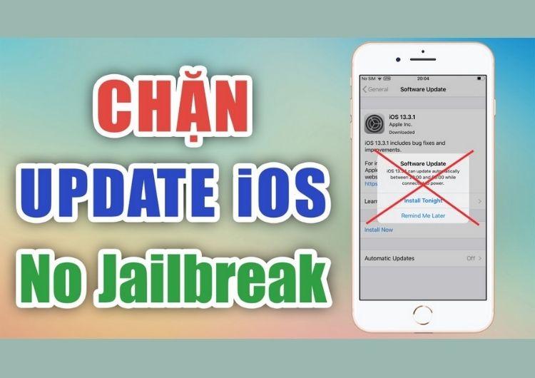 Cách chặn cập nhật iOS không cần Jailbreak